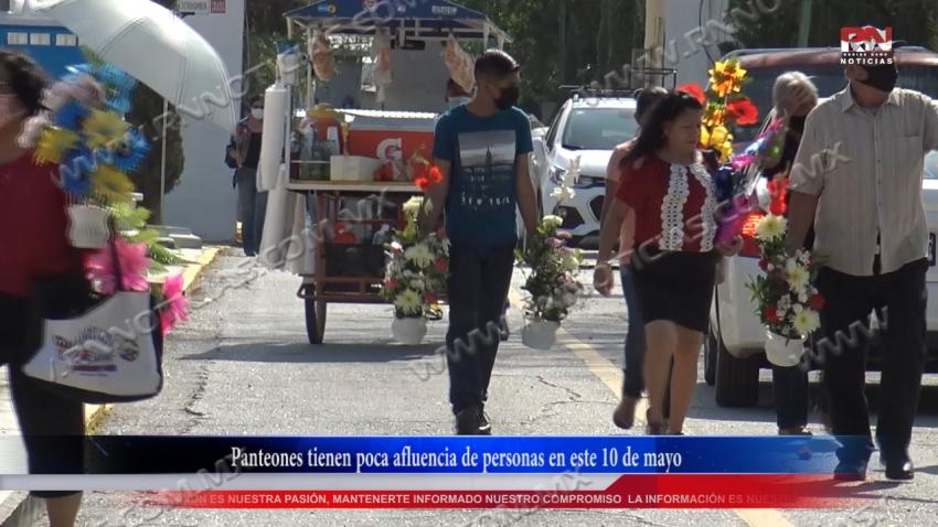 VIDEO Panteones tienen poca afluencia de personas en este 10 de mayo